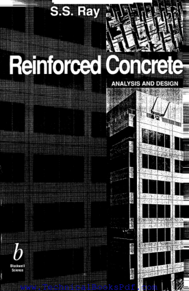 Reinforced Concrete Analysis and Design by S S Ray