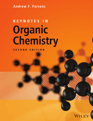 Keynotes in Organic Chemistry Second Edition by Andrew F. Parsons