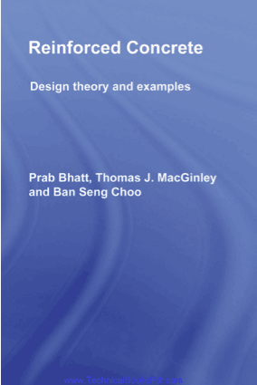 Reinforced Concrete Design Theory and Examples Third edition