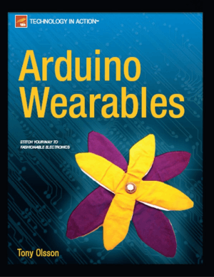 Arduino Wearables by Tony Olsson