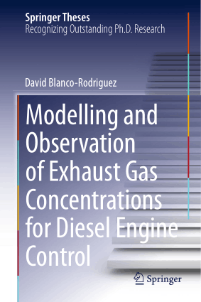 Modelling and Observation of Exhaust Gas Concentrations for Diesel Engine Control by David Blanco Rodriguez
