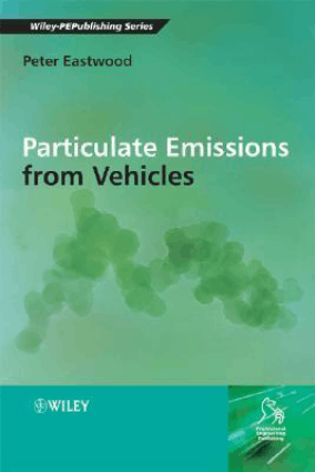 Particulate Emissions from Vehicles By Peter Eastwood