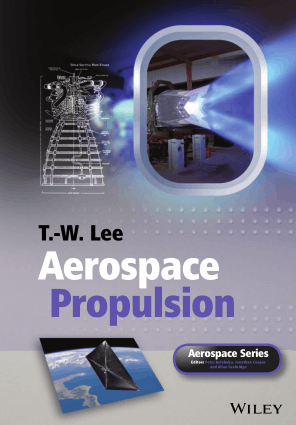Aerospace Propulsion by T. W. Lee