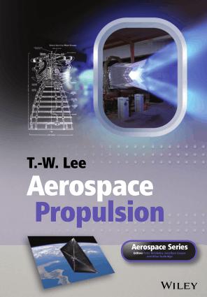 Aerospace Propulsion by T. W. Lee