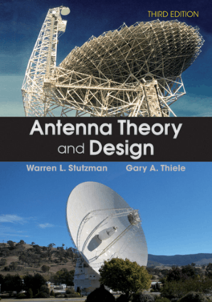 Antenna Theory and Design Third Edition by Warren L. Stutzman and Gary A. Thiele