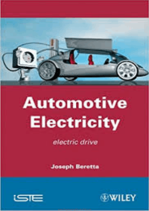 Automotive Electricity Electric Drives Edited by Joseph Beretta