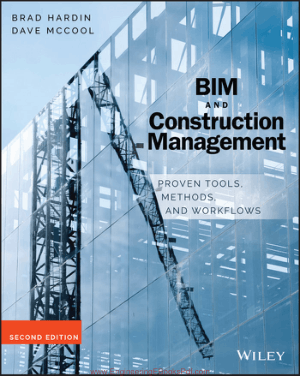 BIM and Construction Management Second Edition By Brad Hardin Dave McCool