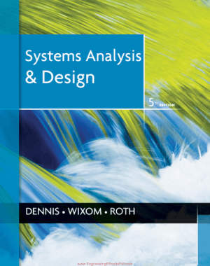 Systems Analysis Design 5th Edition By Dennis, Wixom and roth- Free Download Technical Books PDF