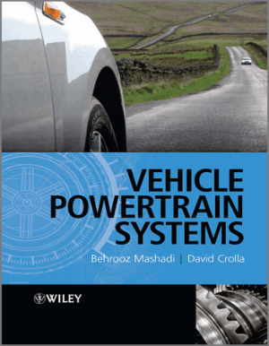 Vehicle Powertrain Systems by Behrooz Mashadi and David Crolla, Book Free Download