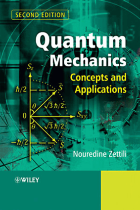 Quantum Mechanics Concepts and Applications Second Edition by Nouredine Zettili – Free Books, Technical Books PDF
