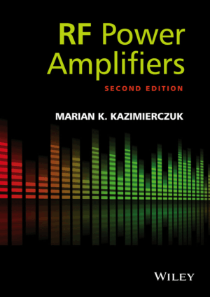RF Power Amplifiers Second Edition by Marian K. Kazimierczuk