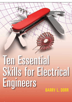 Ten Essential Skills for Electrical Engineers by Barry L. Dorr – Engineering Books PDF, Free Download Books