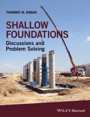 Shallow Foundations Discussions and Problem Solving by Tharwat M. Baban – Engineering Books PDF, Download Free Engineering Books
