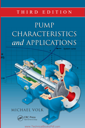 Pump Characteristics and Applications 3rd Edition By Michael Volk