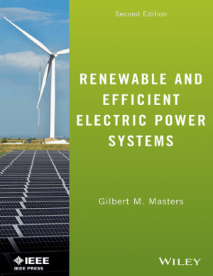 Renewable and Efficient Electric Power Systems Second Edition by Gilbert M. Masters – Engineering Books PDF