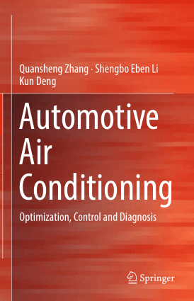 Automotive Air Conditioning Optimization, Control and Diag by Quansheng Zhang, Shengbo Eben Li and Kun Deng