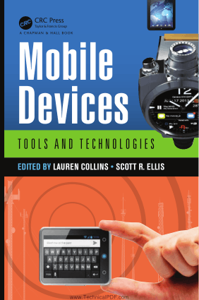 Mobile Devices Tools and Technologies by Lauren Collins and Scott R. Ellis