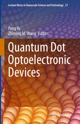 Quantum Dot Optoelectronic Devices by Peng Yu and Zhiming M. Wang