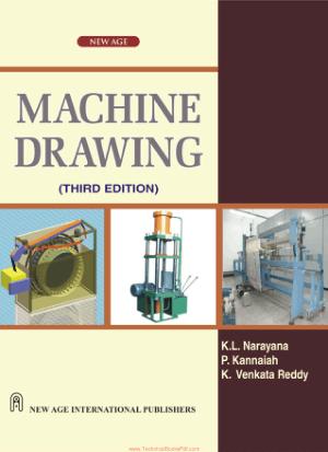 Machine Drawing 3rd Edition by K.L Narayana