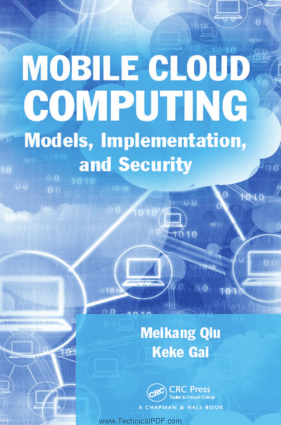 Mobile Cloud Computing Models, Implementation, and Security by Meikang Qiu and Keke Gai