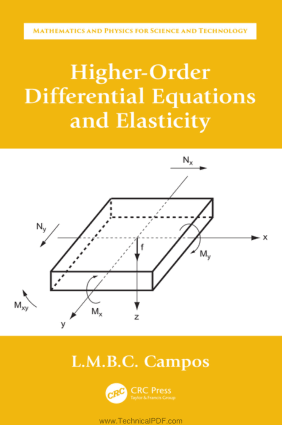 Higher-Order Differential Equations and Elasticity By L.M.B.C. Campos