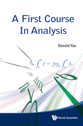 A First Course in Analysis by Donald Yau