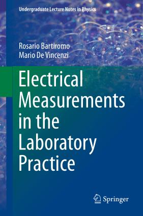 Electrical Measurements in the Laboratory Practice by Rosario Bartiromo and Mario De Vincenzi