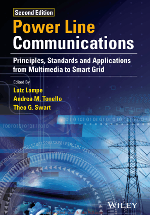 Power Line Communications Principles Standards and Applications from Multimedia to Smart Grid By Lutz Lampe and Andrea M Tonello and Theo G Swart
