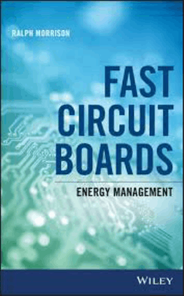 Fast Circuit Boards Energy Management by Ralph Morrison