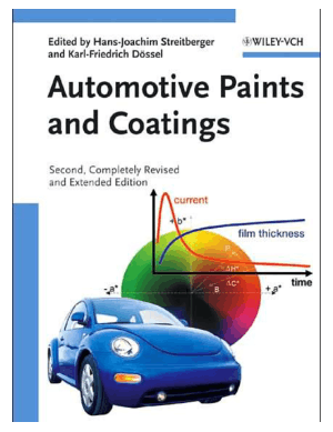 Automotive Paints and Coatings Edited by Hans-Joachim Streitberger and and Karl-Friedrich Dossel