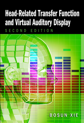 Head-Related Transfer Function and Virtual Auditory Display Second Edition by Bosun Xie