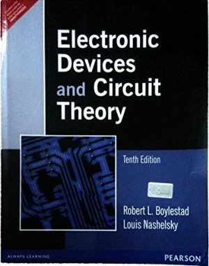 Electronic Devices and Circuit Theory Tenth Edition by Robert L. Boylestad and Louis Nashelsky