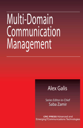 Multi-Domain Communication Management Systems by Alex Galis and Saba Zamir