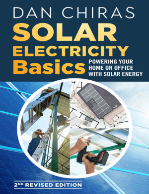 Solar Electricity Basics 2nd Edition by DanChiras
