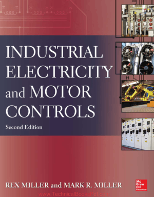 Industrial Electricity and Motor Controls Second Edition By Rex Miller and Mark Miller