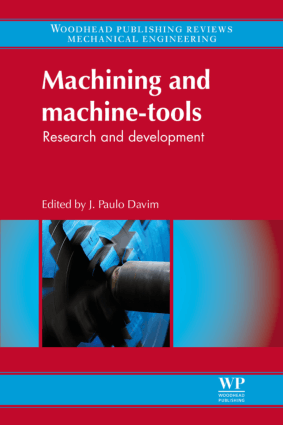 Machining and Machine-Tools Research and Development Edited By J. Paulo Davim