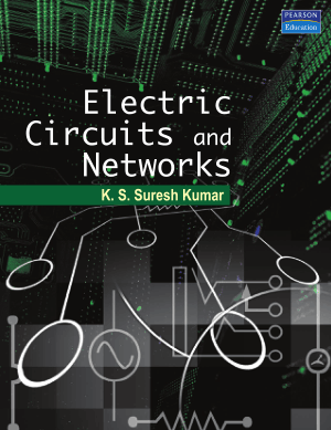 Electric Circuits and Networks by K. S. Suresh Kumar