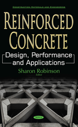 Reinforced Concrete Design, Performance and Applications by Sharon Robinson