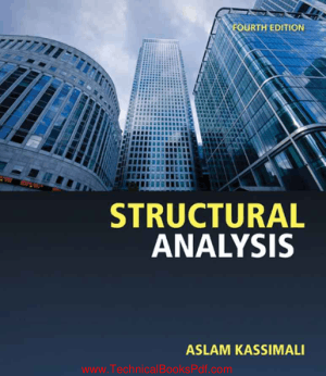 Structural Analysis Fourth Edition By Aslam Kassimali