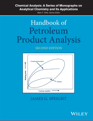 Handbook of Petroleum Product Analysis 2nd Edition by James G. Speight