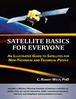 Satellite Basics for Everyone Edited by C. Robert Welti