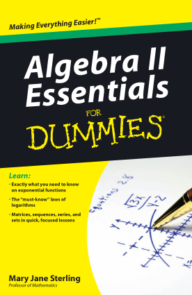 Algebra II Essentials for Dummies by Mary Jane Sterling