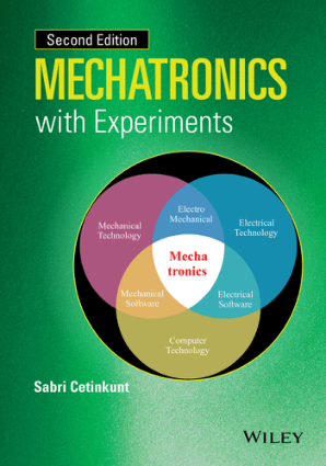 Mechatronics with Experiments Second Edition by Sabri Cetinkunt