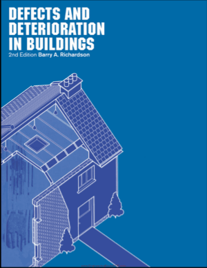 Defects and Deterioration in Buildings 2nd Edition by Barry A.Richardson