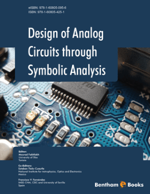 Design of Analog Circuits through Symbolic Analysis by Mourad Fakhfakh Co-Editors Esteban Tlelo Cuautle and Francisco V. Fernandez