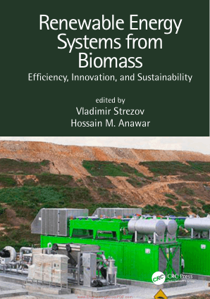 Renewable Energy Systems from Biomass Efciency, Innovation, and Sustainability Edited by Vladimir Strezov and Hossain M. Anawar