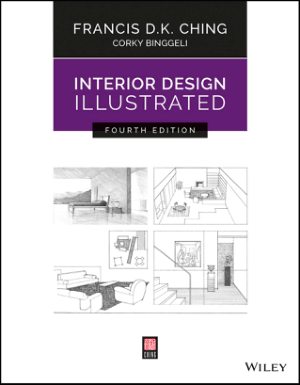 Interior Design Illustrated 4th Edition by Francis D. K. Ching and Corky Binggeli