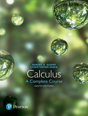Calculus A Complete Course Ninth Edition by Robert A. Adams and Christopher Essex