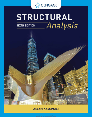 Structural Analysis Sixth Edition by Aslam Kassimali