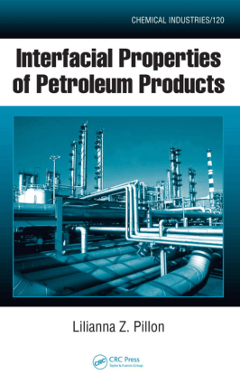 Interfacial Properties of Petroleum Products by Lilianna Z. Pillon